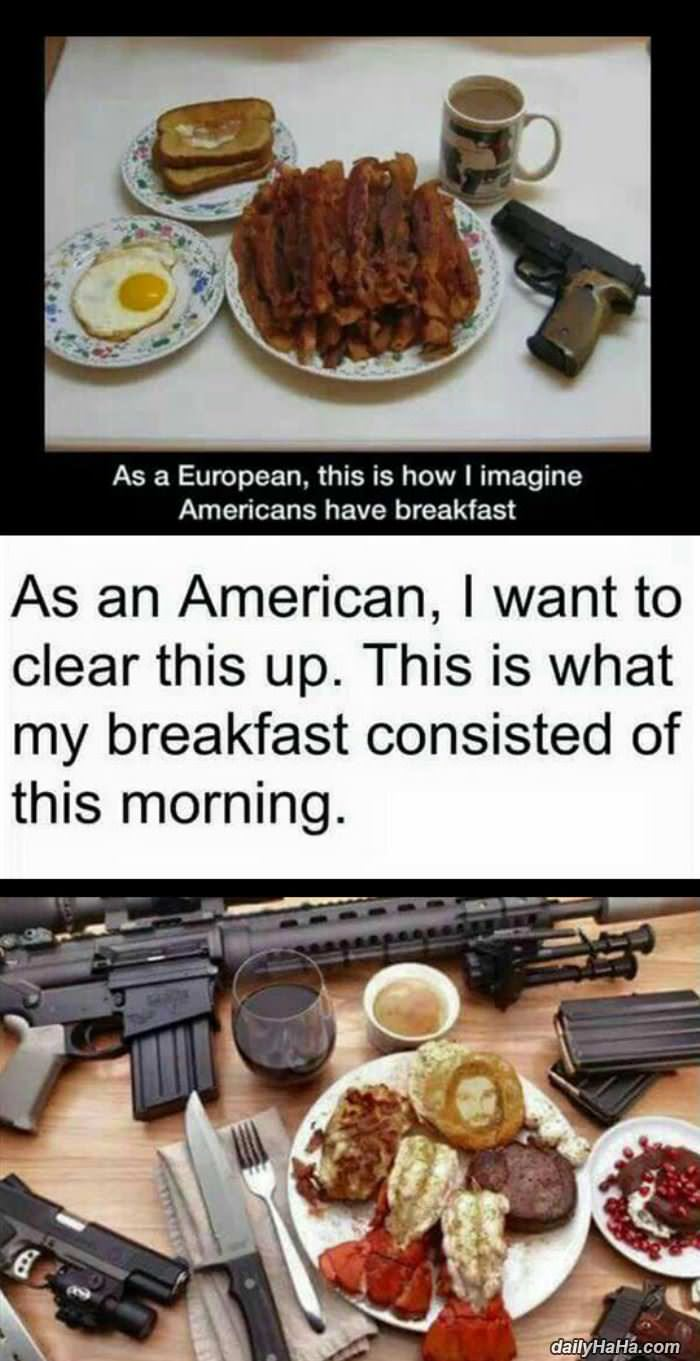 The Firearm & 2A Meme Thread-a_real_american_breakfast.jpg