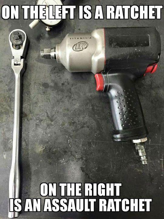 The Firearm & 2A Meme Thread-assault-ratchet.jpg