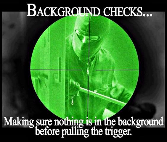 The Firearm & 2A Meme Thread-background-check.jpg