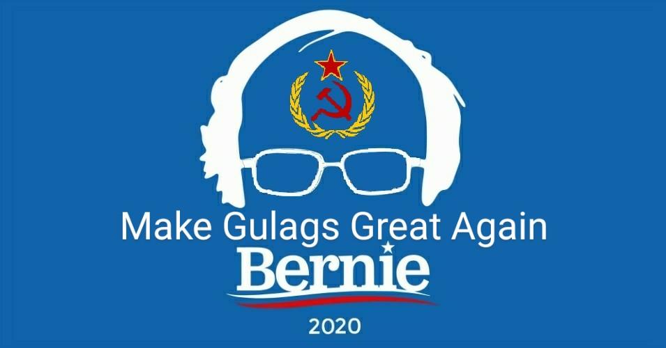 Bernie 2020's Official Campaign Slogan-make-gulags-great-again.jpg